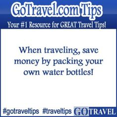 When traveling, save money by packing your own water bottles! #Travel #TravelTips
