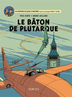 Balke & Mortimer tome 23 : Le baton de Plutarque. Par Sente et Juillard. #Dargaud #BD #Juillard #Sente #Blake #Mortimer