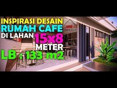 Inspirasi Desain Rumah Cafe Di Lahan 15x8 Dengan Luas Bangunan 133 Meter Persegi - YouTube Architecture Portfolio, Channel