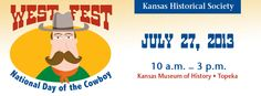 West Fest: National Day of the Cowboy, July 27, Kansas Museum of History, Topeka