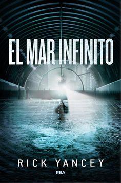 El mar infinito (La quinta ola, 2) - Rick Yancey https://www.goodreads.com/book/show/23359151-el-mar-infinito