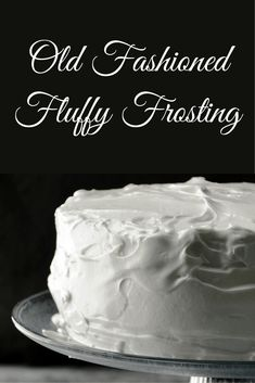 Old Fashioned Fluffy Frosting Fluffy Frosting Recipes, Fluffy Icing, Homemade Frosting, Cupcake Frosting, Cupcake Cakes, Recipe For Fluffy White Frosting, White Frosting Cake, 7 Min Frosting, Cooked Frosting Recipe