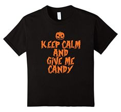 Amazon.com: Keep Calm And Give Me Candy Funny Halloween T-Shirt: Clothing