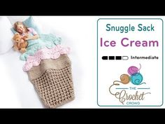 Of all of the Crochet Snuggle Sacks, the Ice Cream or Double Scoop Snuggle Sack…