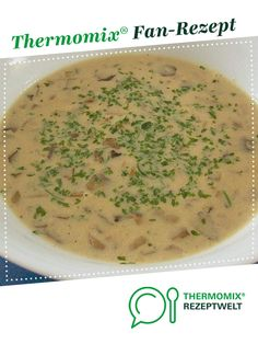 Mushroom cream soup from Brutzelhexe. A Thermomix ® recipe from the soups category on www.de, the Thermomix ® Community. Mushroom cream soup Black Puty BlackPuty Mein Thermomix Mushroom cream soup from Brutzelhexe. A Thermomix ® recipe f Crock Pot Recipes, Beef Recipes, Soup Recipes, Vegetarian Recipes, Vegetable Soup Healthy, Healthy Vegetables, Healthy Soup, Vegetable Recipes, Healthy Eating Tips