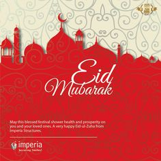 May this blessed festival shower health and prosperity on you and your loved ones. A very happy Eid-ul-Zuha from #ImperiaStructures #EidMubarak