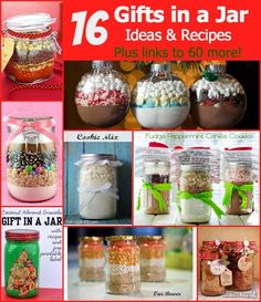 "16 Gifts in a jar recipes and ideas, plus links to 60 more!  Awesome ideas for quick little gifts! ""#giftsinajar Jar Gifts Gifts in a Jar  """
