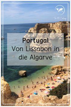 Mit dem Mietwagen kann man in einer Woche Lissabon und die Algarve sehr gut besuchen! Lies hier die besten Sehenswürdigkeiten und ToDo's nach.