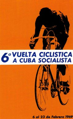 Cuban silk screen poster announcing the 6th Bicycle Tour of Socialist Cuba. Designed by José Papiol 1969