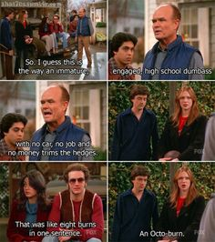 That '70s Show quote - Octo-burn