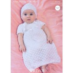 Christening+Dress+and+Bonnet+in+Sirdar+Snuggly+4+Ply+(1370)+£2.99