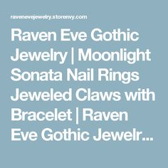 Raven Eve Gothic Jewelry   Moonlight Sonata Nail Rings Jeweled Claws with Bracelet   Raven Eve Gothic Jewelry And Accessories