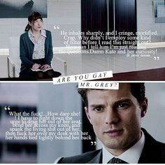 'Are you gay Mr Grey?' / Fifty Shades of Grey