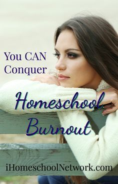 You CAN Conquer Homeschool Burnout! Lindsey Marie Garcia