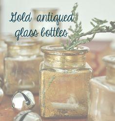 DIY gold antiqued glass bottles-Super easy, no gold leaf!