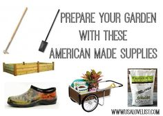 Garden Supplies: Prepare Your Garden With these American Made Tools
