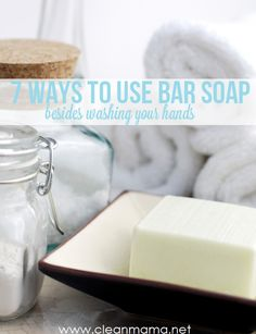 Have a bar or two of soap that you don't know what to do with?  Check out this post!  Clean Mama