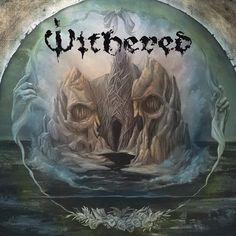 Withered - Grief Relic on Limited Edition LP