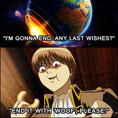 That Sougo....always thinking of Earth as his plaything.