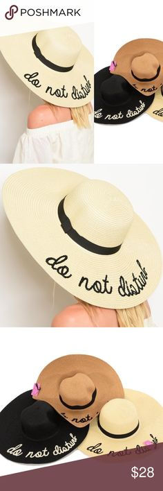 """Assorted """"Do Not Disturb"""" Floppy Wide Brim Hats New with tags. Adorable and perfect for summer! Come in three colors.                                               🌺PRICE IS FIRM UNLESS BUNDLED.                             ❌SORRY, NO TRADES. Boutique Accessories Hats"""