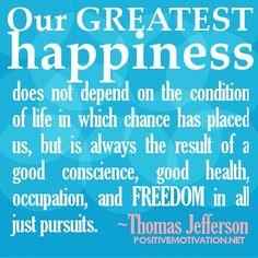 just pursuits, good conscience...