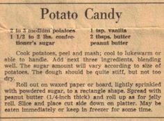 Cook potatoes, peel and mash; Add next three ingredients, blending well. The sugar amount will vary according to size of potatoes. Retro Recipes, Old Recipes, Unique Recipes, Vintage Recipes, Cookbook Recipes, Sweet Recipes, Cooking Recipes, 1950s Recipes, Family Recipes