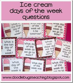 Ice Cream Days of the Week Questions- center activity {free download} www.doodlebugsteaching.blogspot.com