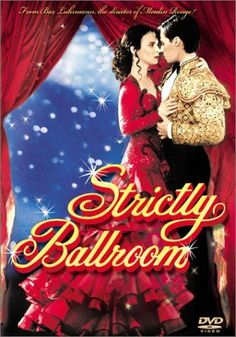 Strictly Ballroom Directed by Baz Luhrmann. With Paul Mercurio, Tara Morice, Bill Hunter, Pat Thomson. A maverick dancer risks his career by performing an unusual routine and sets out to succeed with a new partner. Ethan Embry, Jeremy Sisto, Emilia Fox, Samantha Mathis, Eric Stoltz, Gabriel Byrne, Craig Ferguson, Carolyn Jones, Andy Garcia