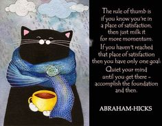 Abraham-Hicks, The Rule of Thumb Is...