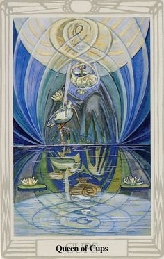 La reine de coupes - Tarot Thoth par Aleister Crowley