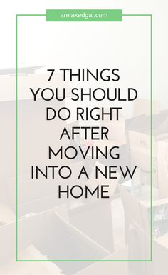7 Things To Do After You Move Into Your New House Tips for new home owners: Moving into a new house or apartment? Here are 7 things you should do when you first move in to feel more at home. Moving Checklist, Moving Tips, New Home Checklist, Moving Hacks, Home Buying Tips, Buying A New Home, Remodeling Companies, Home Remodeling, New Home Owner Tips