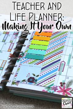 Teacher and Life Planner: Making It Your Own | Organized Chaos