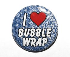 I Love Bubble Wrap - Pinback Button Badge 1 1/2 inch 1.5 Heart - Magnet Keychain…