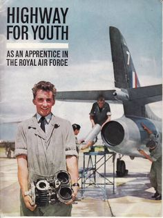 The front cover of the booklet that led so many teenaged idiots into the RAF where Lord Trenchard's brilliant Apprentice scheme turned us into men. Aviation Magazine, British Soldier, Nose Art, Royal Air Force, Mechanical Engineering, Military History, Military Aircraft, First World, Vintage Posters