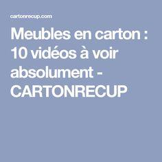 Meubles en carton : 10 vidéos à voir absolument - CARTONRECUP