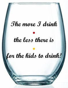 The More I Drink The Less There Is For The Kids To Drink - Phoebe Buffay - Personalized - Friends TV Show - 1 Glass by ChristisCustomVinyl on Etsy Friends Season 10, Friends Tv Show, Real Friends, Funny Friends, Pitch Perfect 1, Do You Miss Me, Phoebe Buffay, Supernatural Quotes, Eye Roll