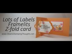 Lots of Labels Z fold card video (Dawns stamping thoughts Stampin'Up! Demonstrator Stamping Videos Stamp Workshop Classes Scissor Charms Paper Crafts)