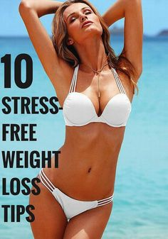 10 stress-free weight loss tips.