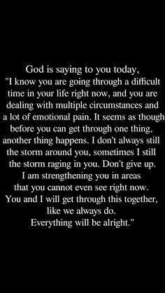 """July 4, 2018. And my Papa's last words to me, """"everything will be alright"""". Gods Strength, Prayers For Strength, Bible, I Pray, Adulting, Motivational Quotes, Journaling, Biblia, Motivation Quotes"""