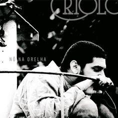 Nó na orelha (2011) - Criolo