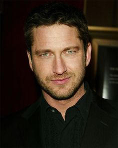 Gerard Butler. (The sexiest man in my opinion.