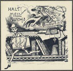 Fascinating book plates    Rudolf Benkard, 1895    Halt! Mein Buch!  Stop! My Book!