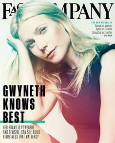 "Gwyneth Paltrow,  Fast Company from September 2015 Magazine Covers  In her cover story, the Goop guru opened up about her ""conscious uncoupling."""