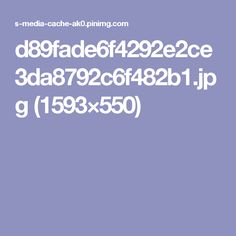 d89fade6f4292e2ce3da8792c6f482b1.jpg (1593×550)