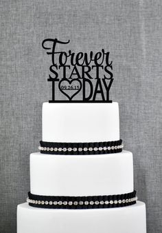 The personalized Forever Starts Today wedding cake topper is a modern sentiment and will make any cake elegant. This cake topper can be