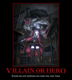 Villain or Hero posted by Vknight