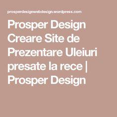 Prosper Design Creare Site de Prezentare Uleiuri presate la rece | Prosper Design Web Design, Cabinet, Mai, Create, Clothes Stand, Design Web, Closet, Cupboard, Website Designs