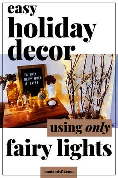 How to Decorate for the Holidays Using ONLY Fairy Lights Rustic Fall Decor, Boho Decor, Black Painted Walls, Small Apartment Decorating, Rustic Interiors, Fairy Lights, Vintage Decor, Studio Apartment, Apartment Living