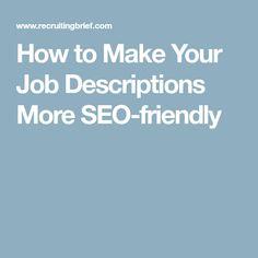 How to Make Your Job Descriptions More SEO-friendly