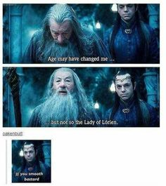 Gandalf is just too smooth.